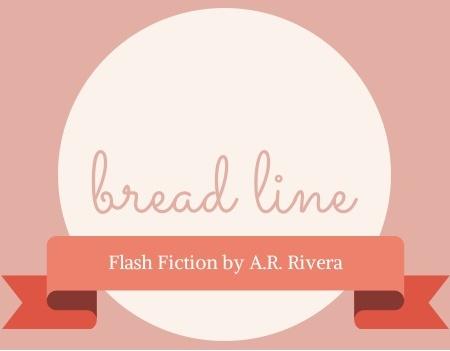 bread line a.r. rivera