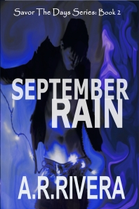 September Rain by A R Rivera – Excerpt