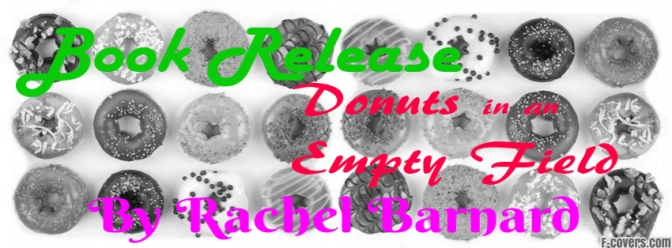 Book Release Bonanza with Donuts and Rachel Barnard